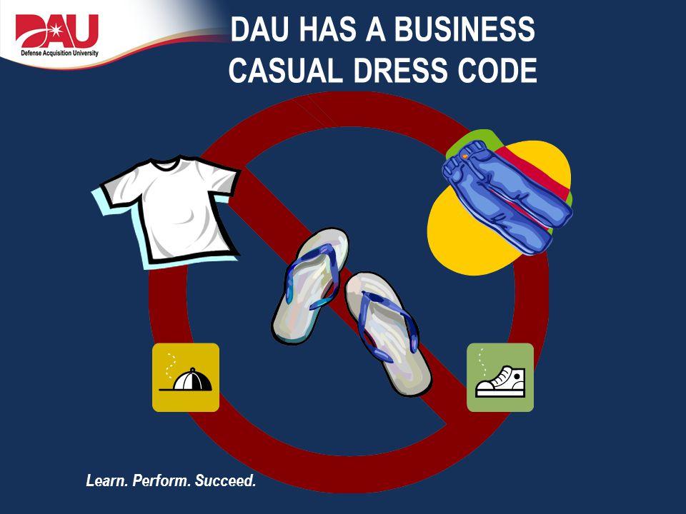 DAU Has A Business Casual Dress Code