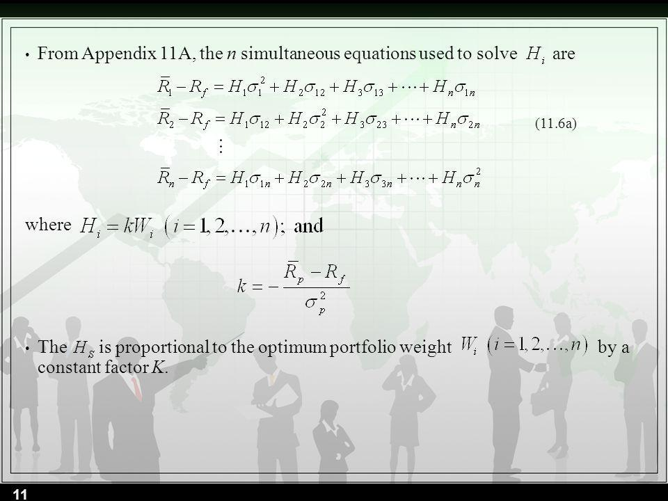 From Appendix 11A, the n simultaneous equations used to solve are