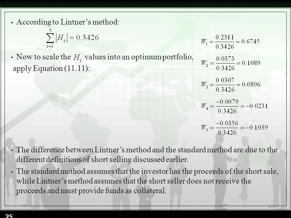 According to Lintner's method: