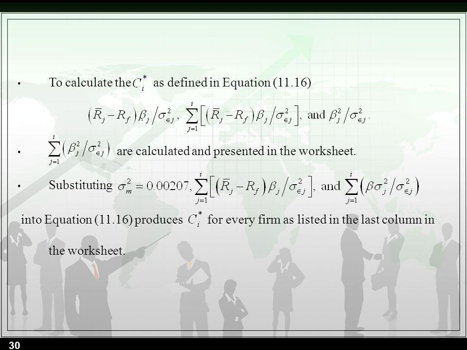 To calculate the as defined in Equation (11.16) .