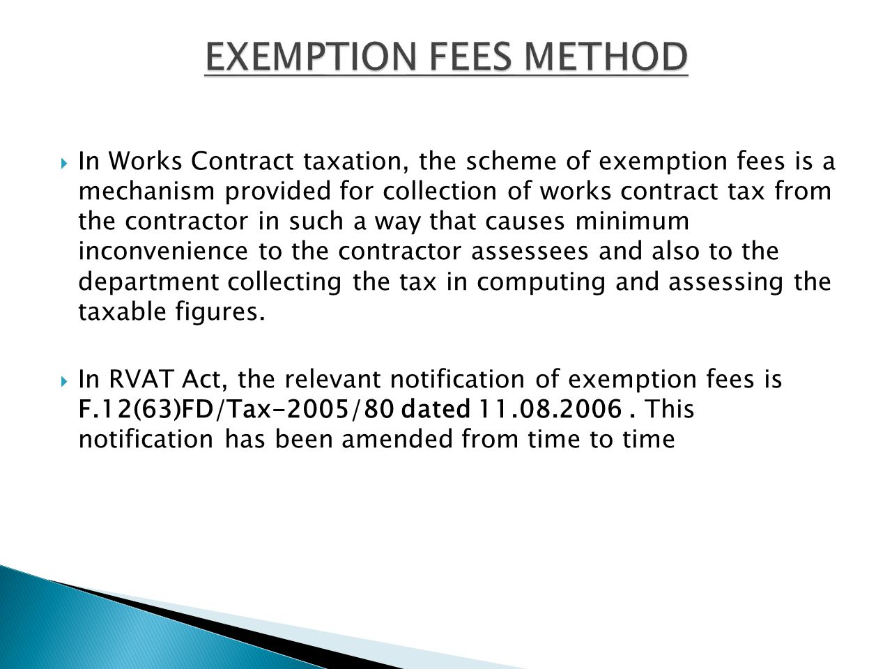 EXEMPTION FEES METHOD