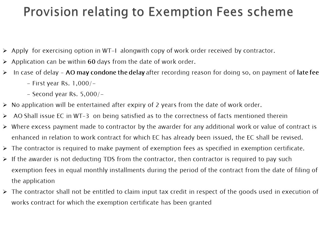 Provision relating to Exemption Fees scheme