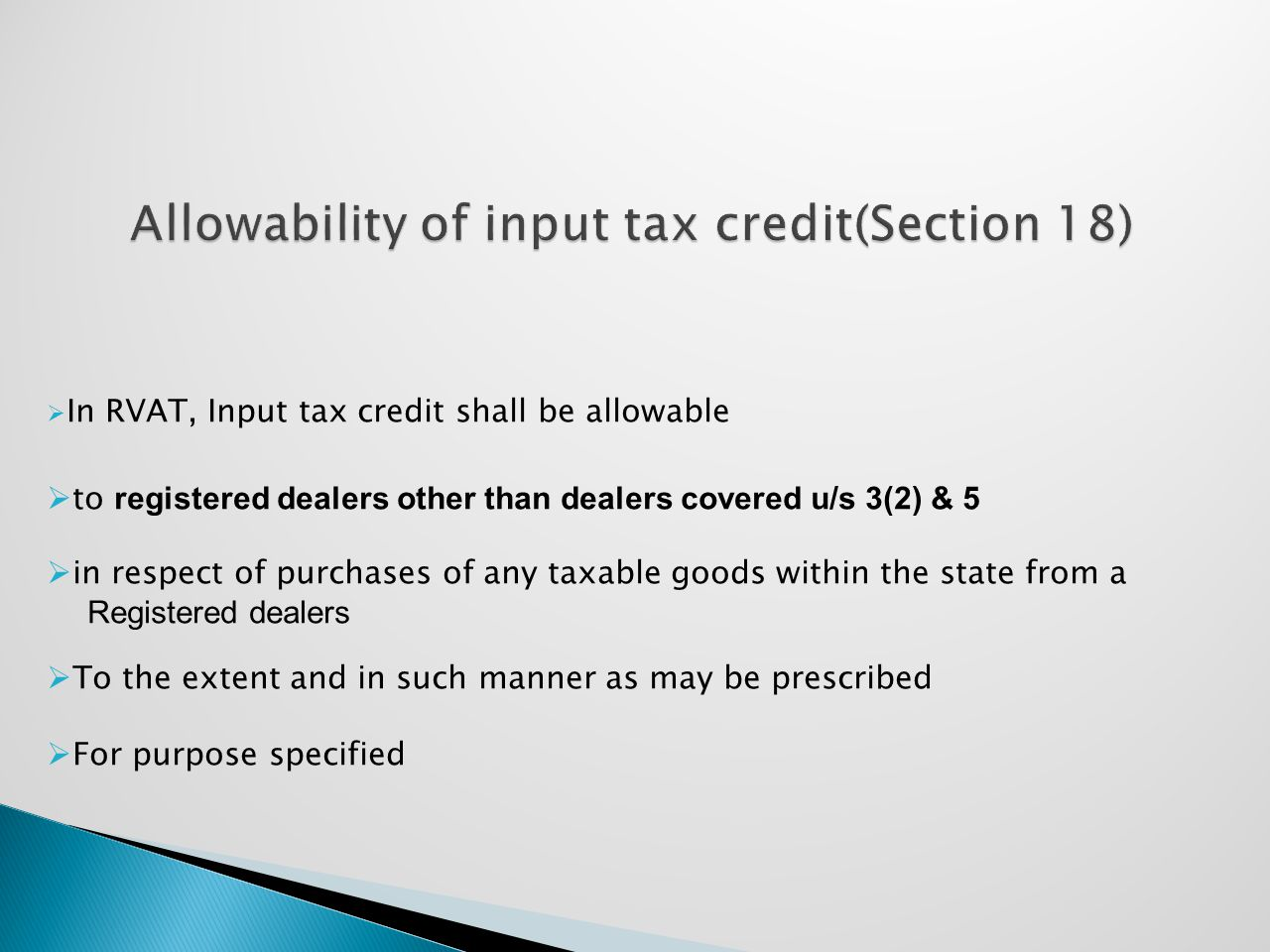 Allowability of input tax credit(Section 18)