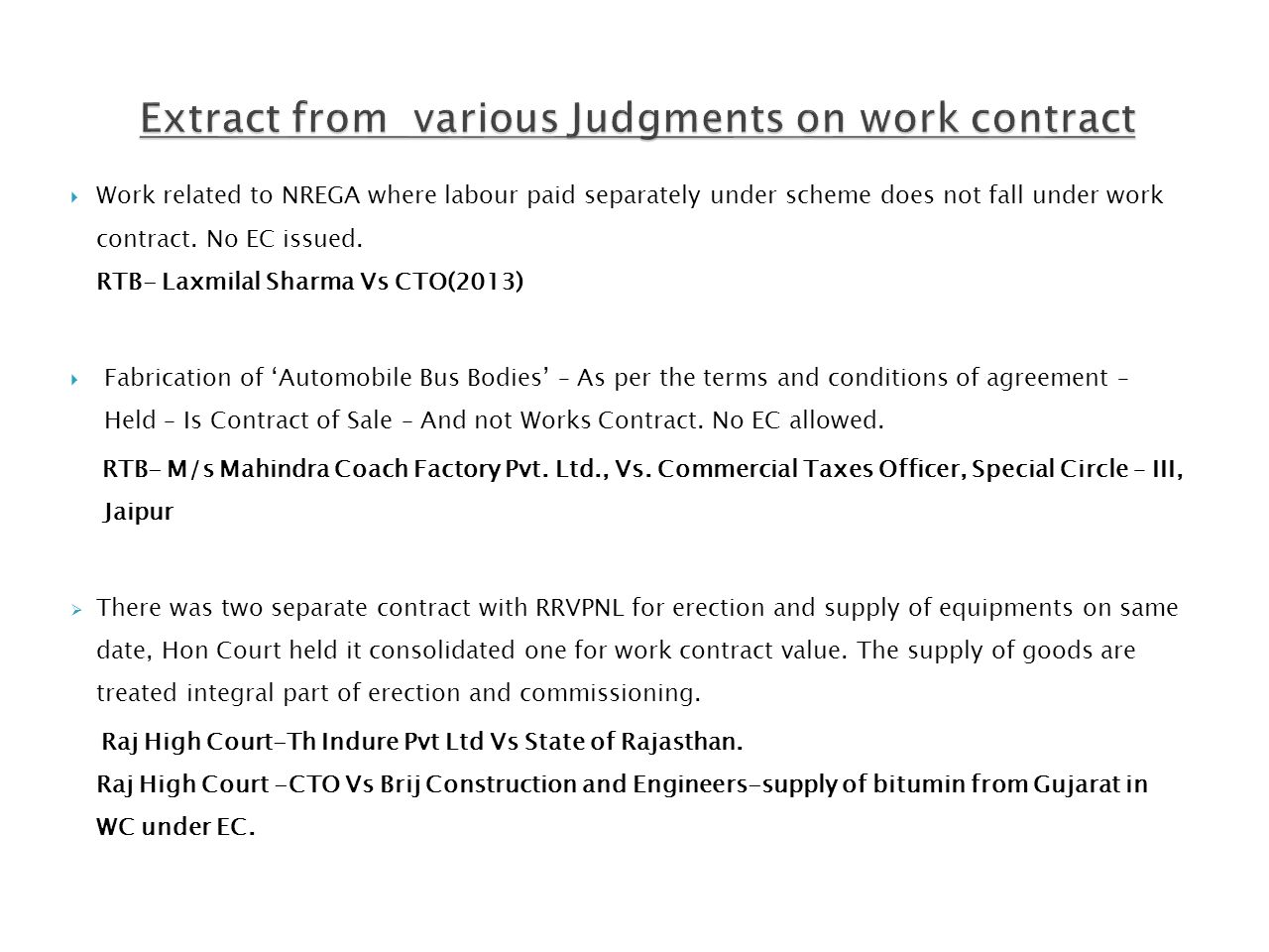 Extract from various Judgments on work contract