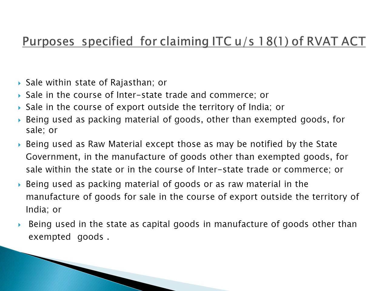 Purposes specified for claiming ITC u/s 18(1) of RVAT ACT