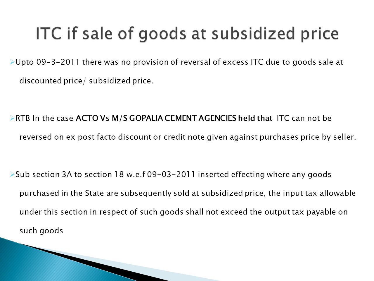 ITC if sale of goods at subsidized price