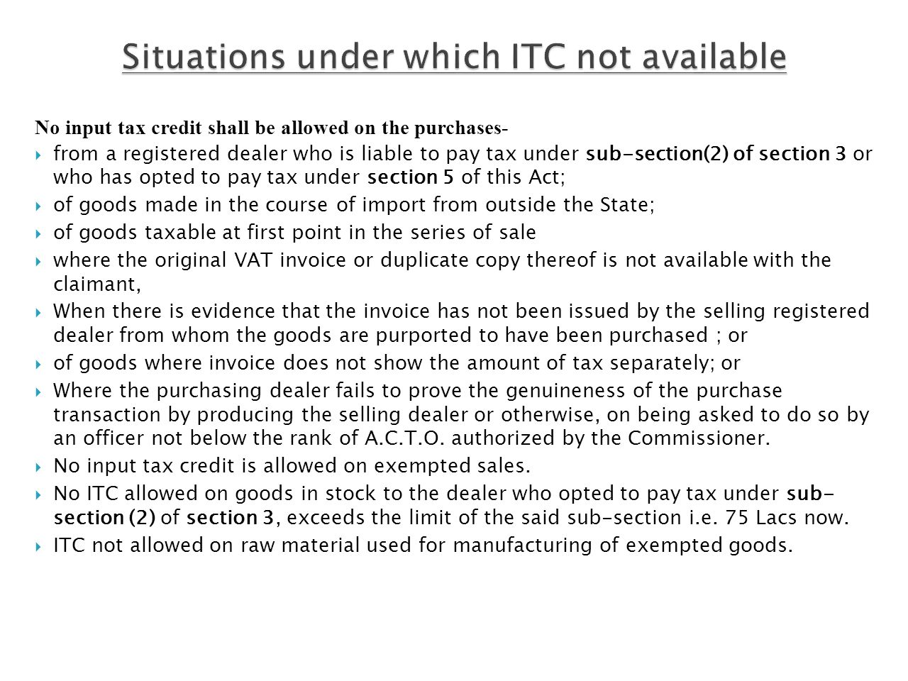 Situations under which ITC not available