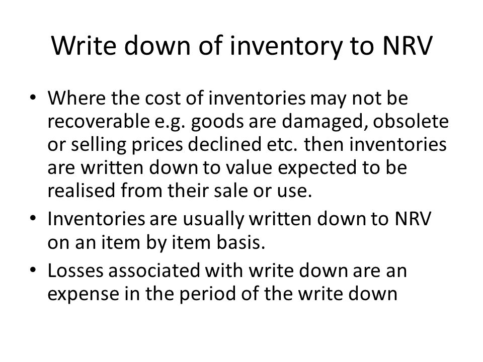 Write down of inventory to NRV