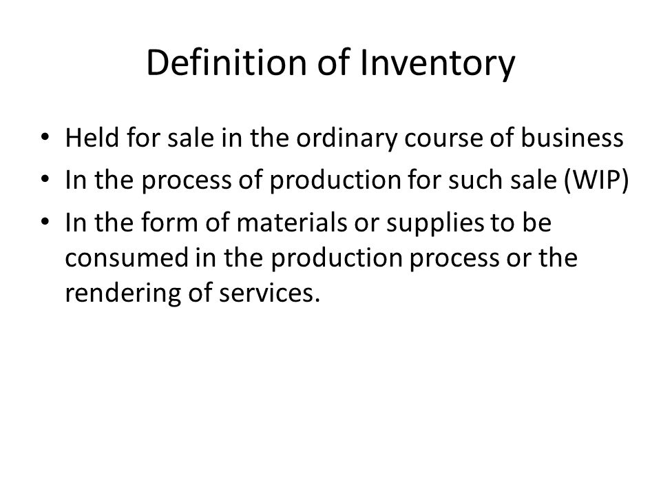 Definition of Inventory