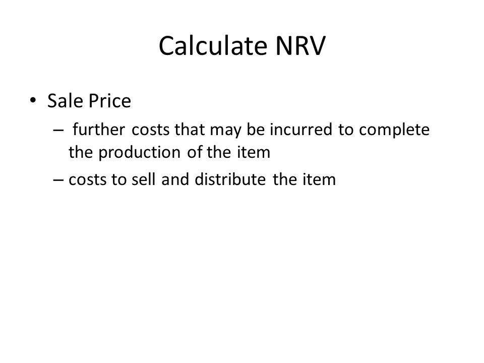 Calculate NRV Sale Price