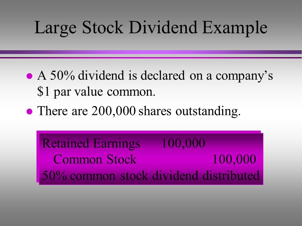 Large Stock Dividend Example