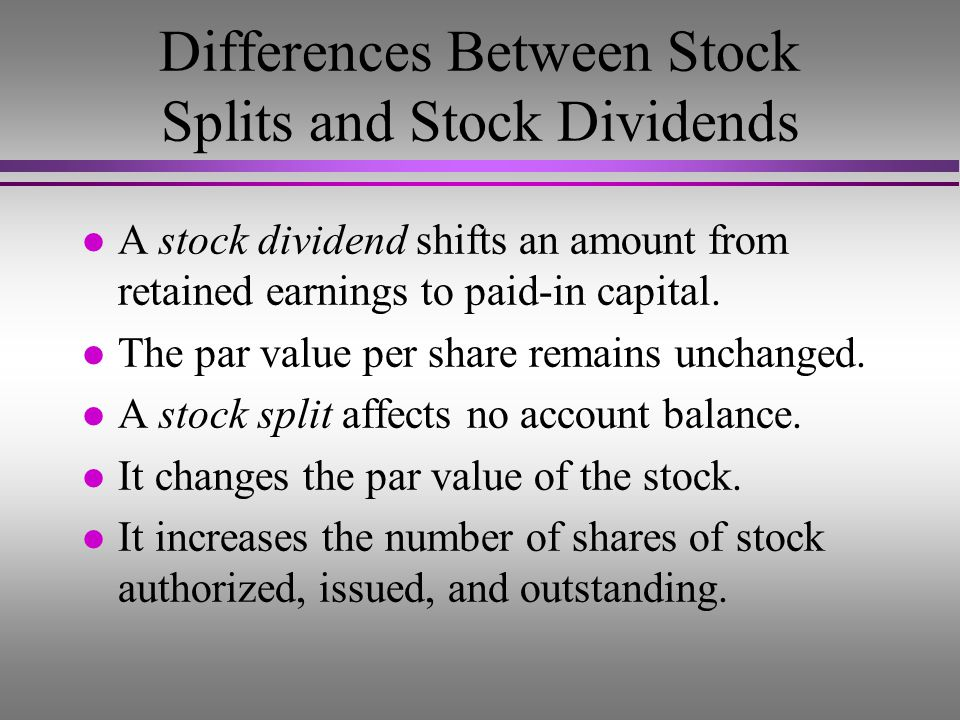 Differences Between Stock Splits and Stock Dividends