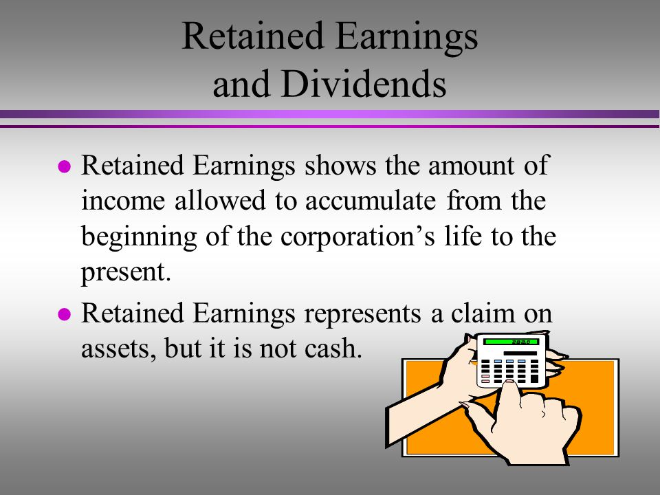 Retained Earnings and Dividends
