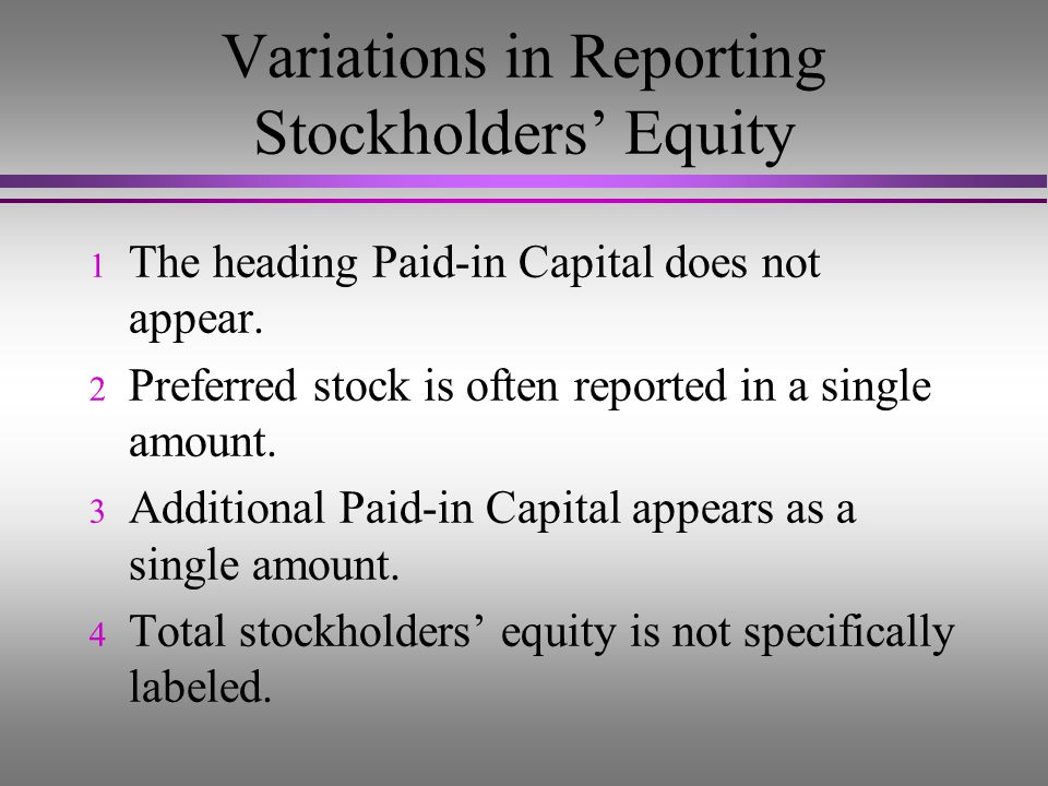 Variations in Reporting Stockholders' Equity