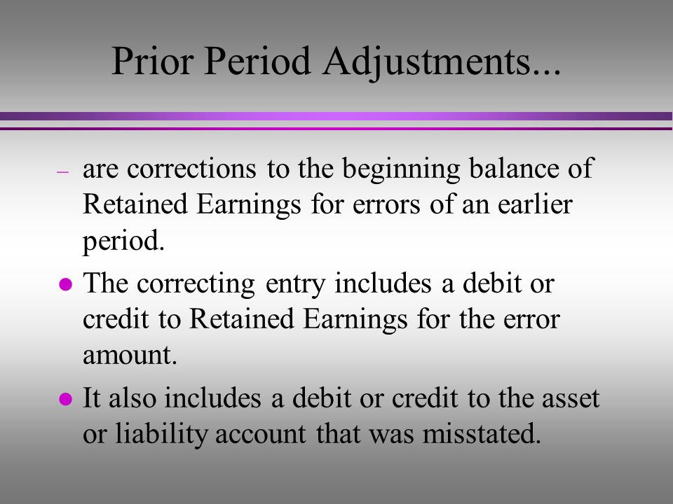 Prior Period Adjustments...