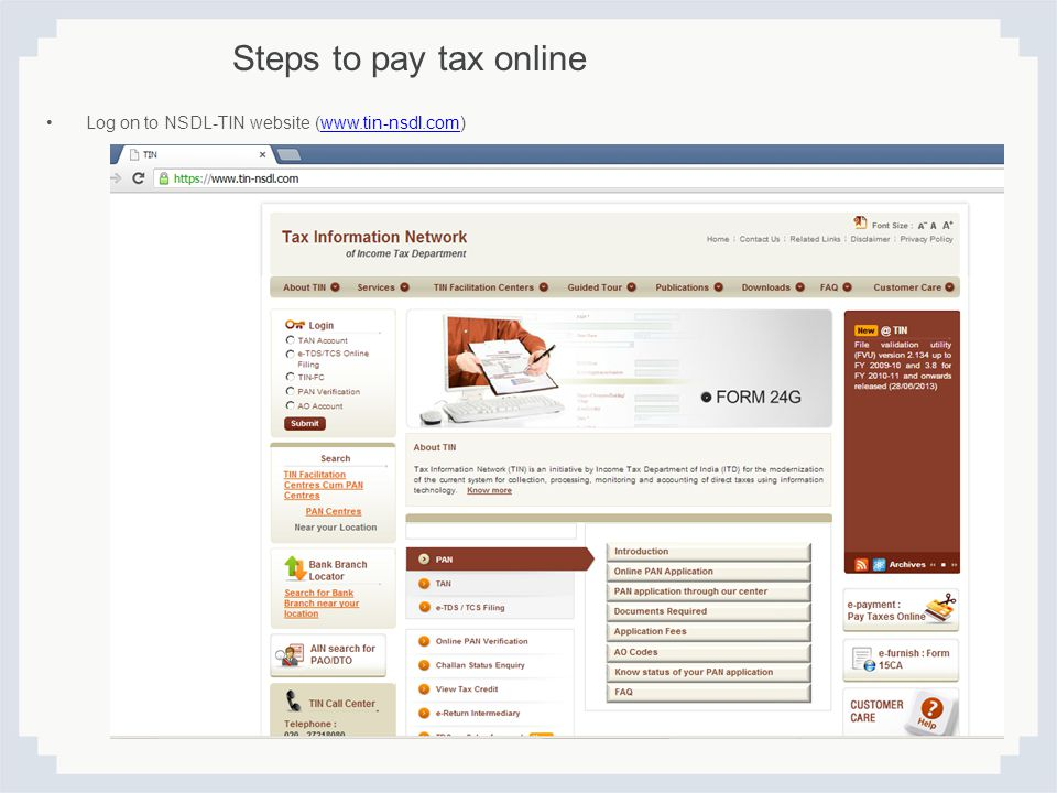 Steps to pay tax online Log on to NSDL-TIN website (www.tin-nsdl.com)