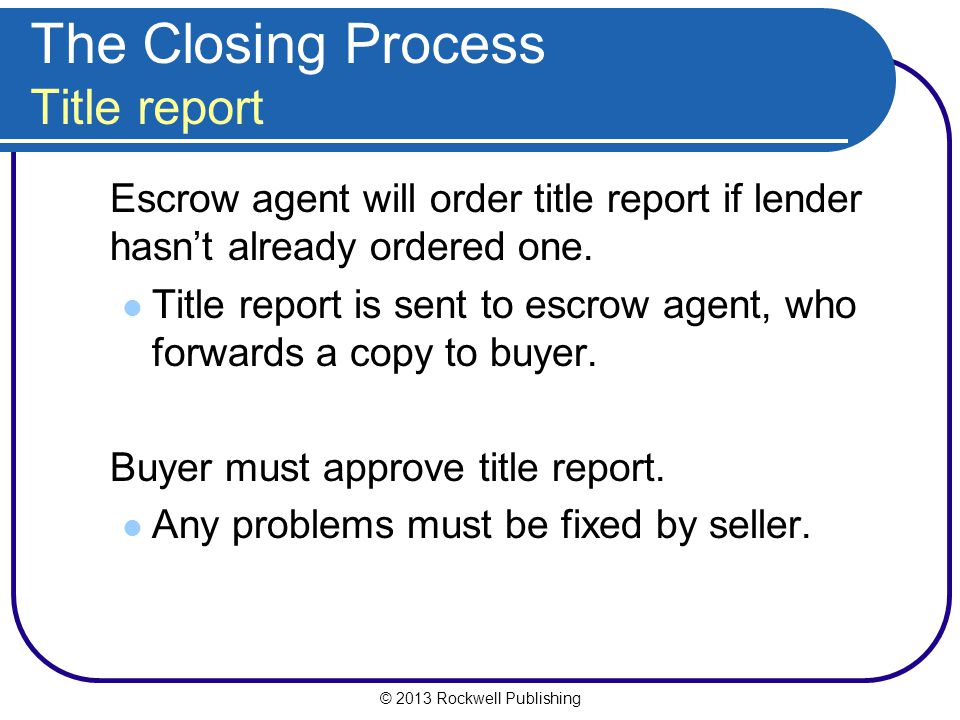 The Closing Process Title report