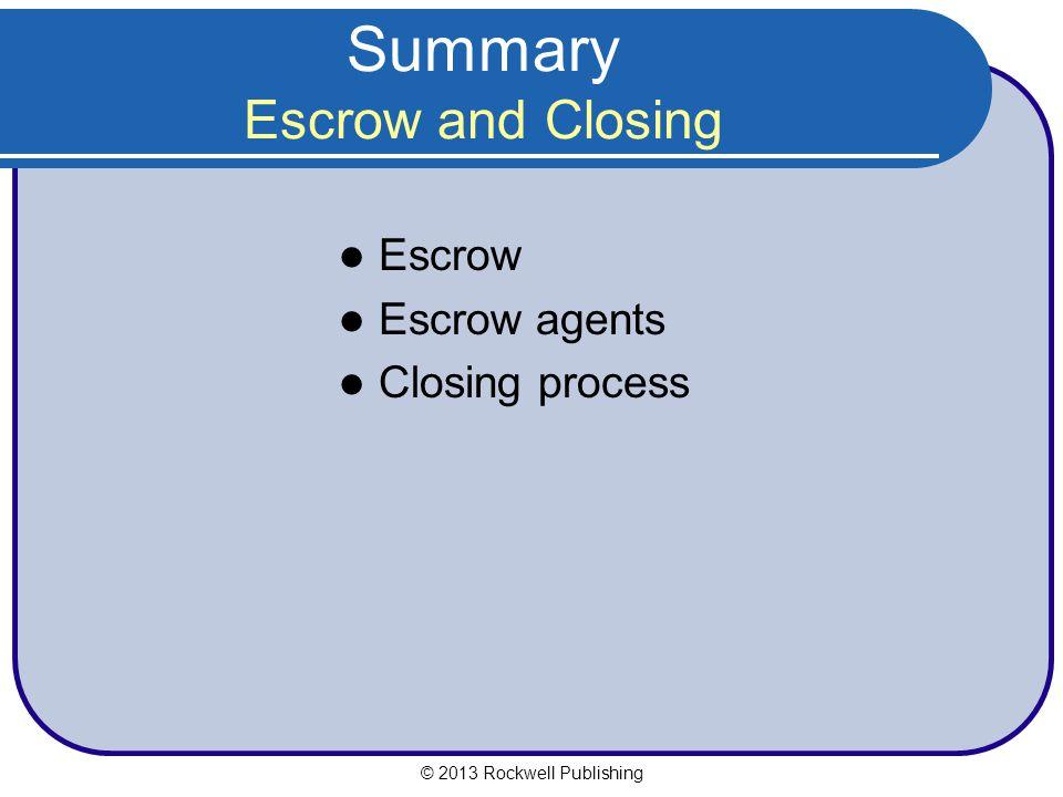 Summary Escrow and Closing