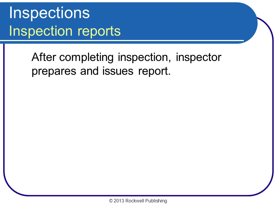 Inspections Inspection reports