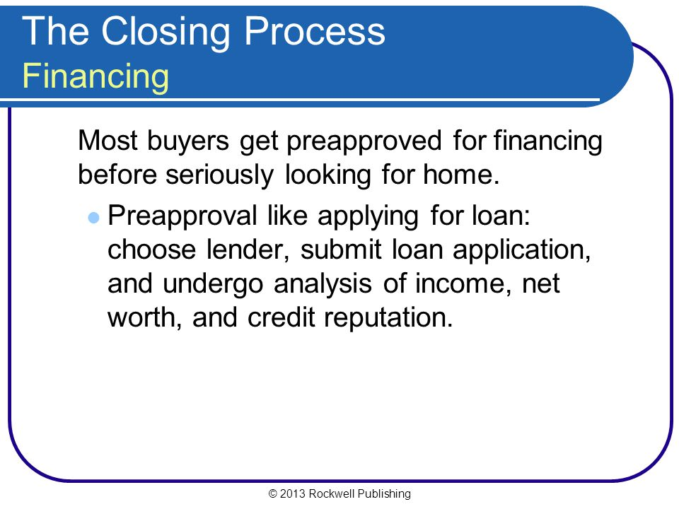 The Closing Process Financing
