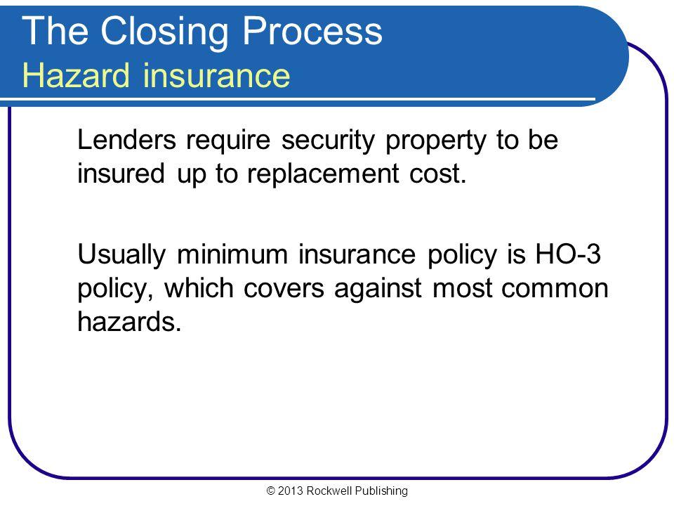 The Closing Process Hazard insurance