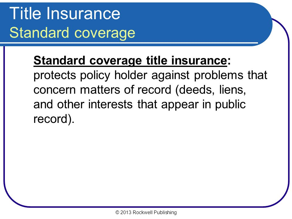 Title Insurance Standard coverage