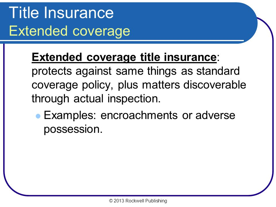 Title Insurance Extended coverage