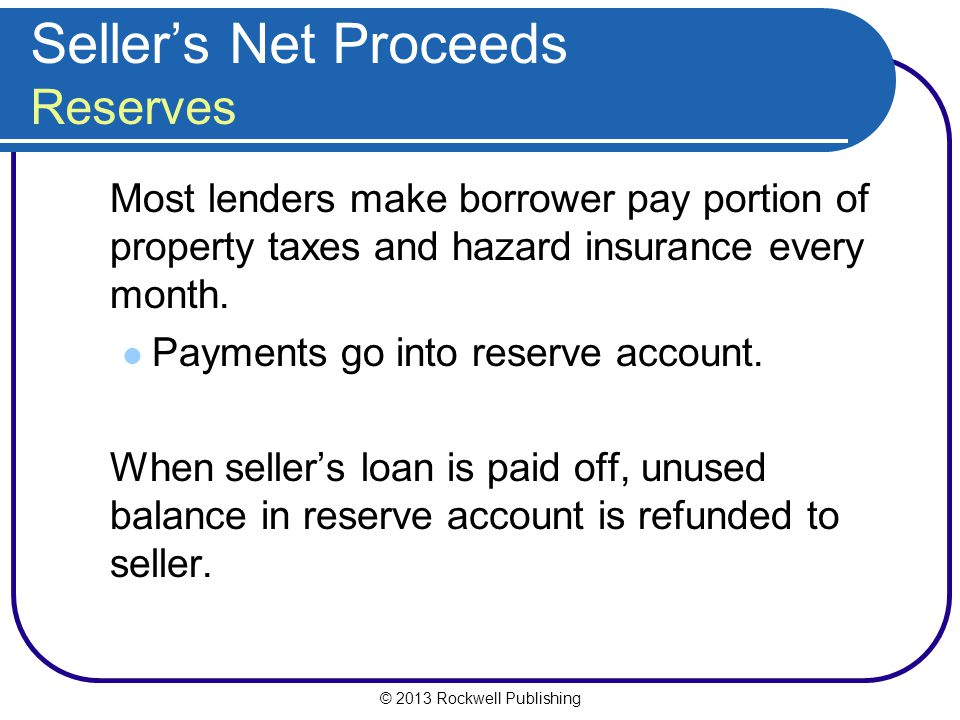 Seller's Net Proceeds Reserves