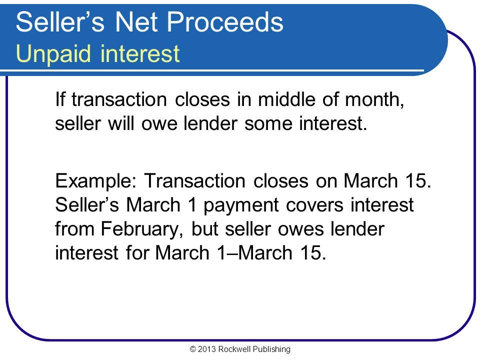 Seller's Net Proceeds Unpaid interest