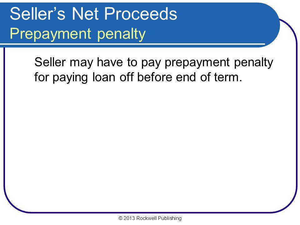 Seller's Net Proceeds Prepayment penalty
