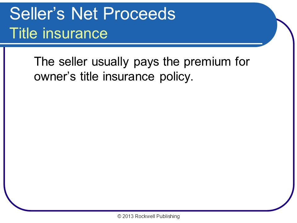 Seller's Net Proceeds Title insurance