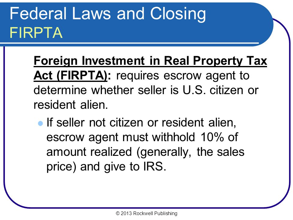 Federal Laws and Closing FIRPTA