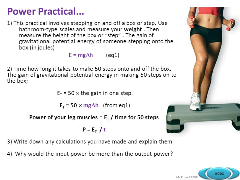 Power of your leg muscles = ET / time for 50 steps