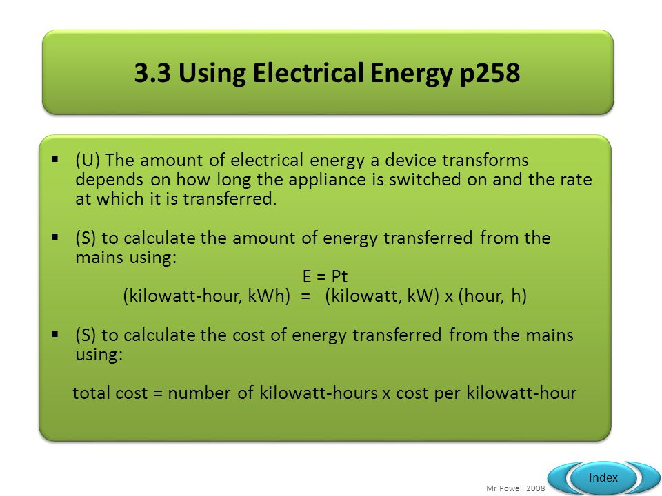3.3 Using Electrical Energy p258