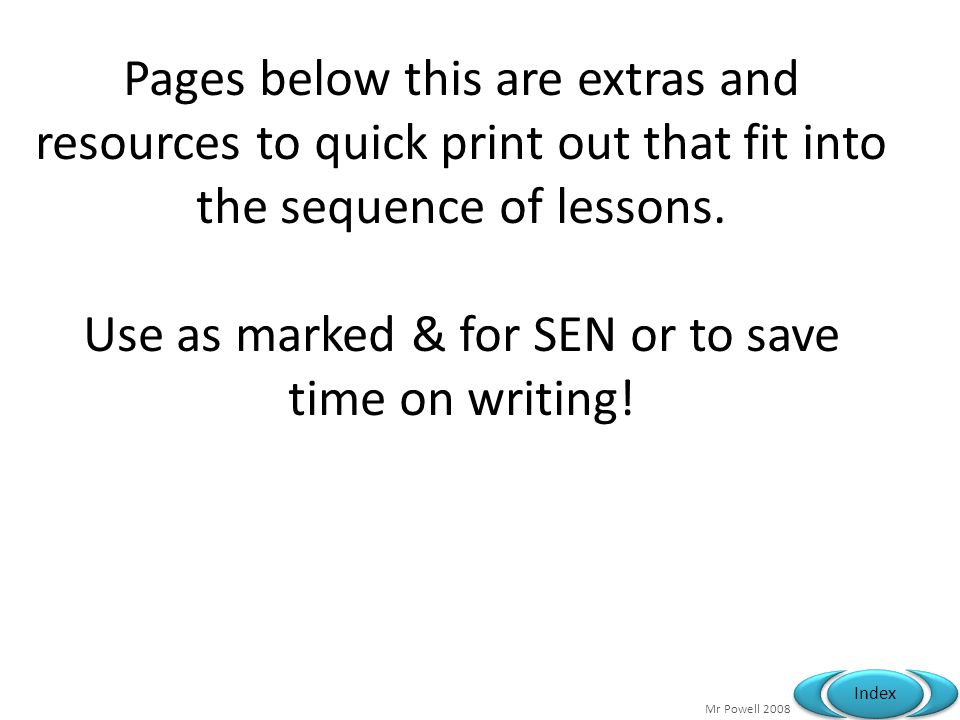 Use as marked & for SEN or to save time on writing!