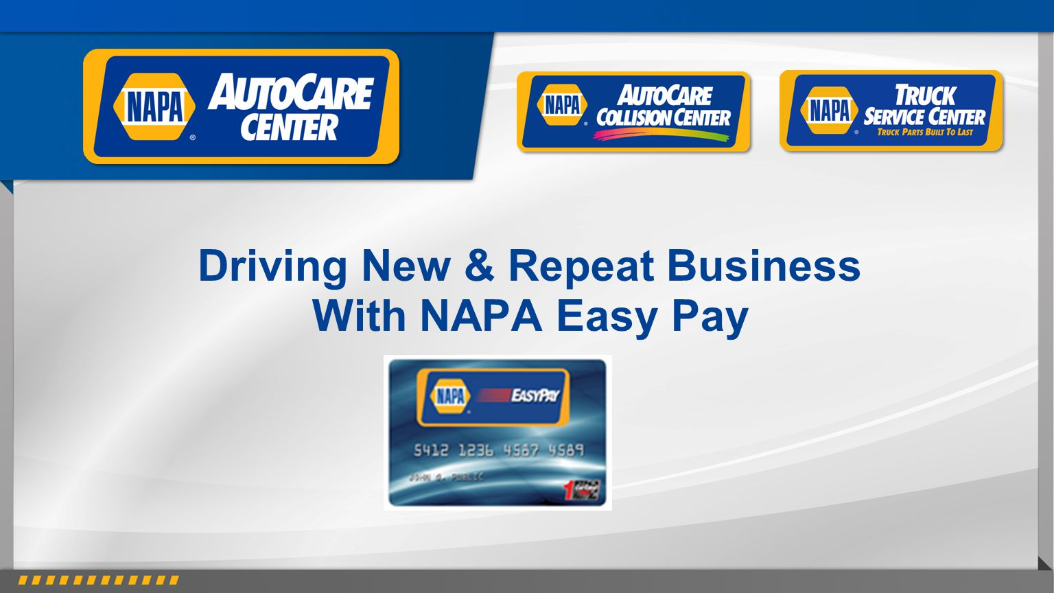 Driving New & Repeat Business With NAPA Easy Pay