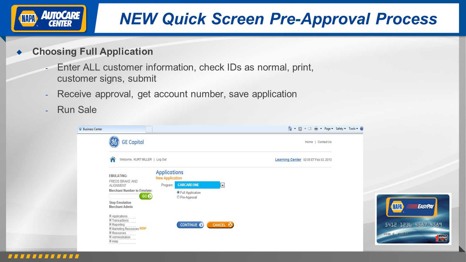 NEW Quick Screen Pre-Approval Process
