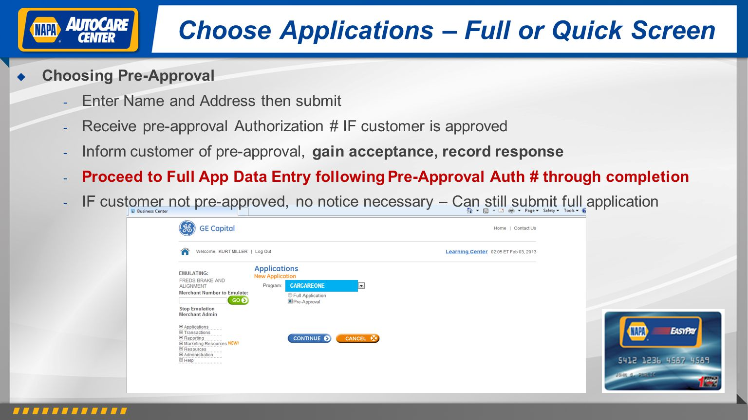 Choose Applications – Full or Quick Screen