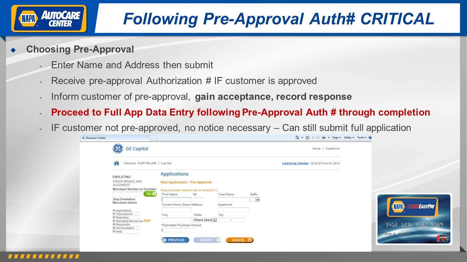 Following Pre-Approval Auth# CRITICAL