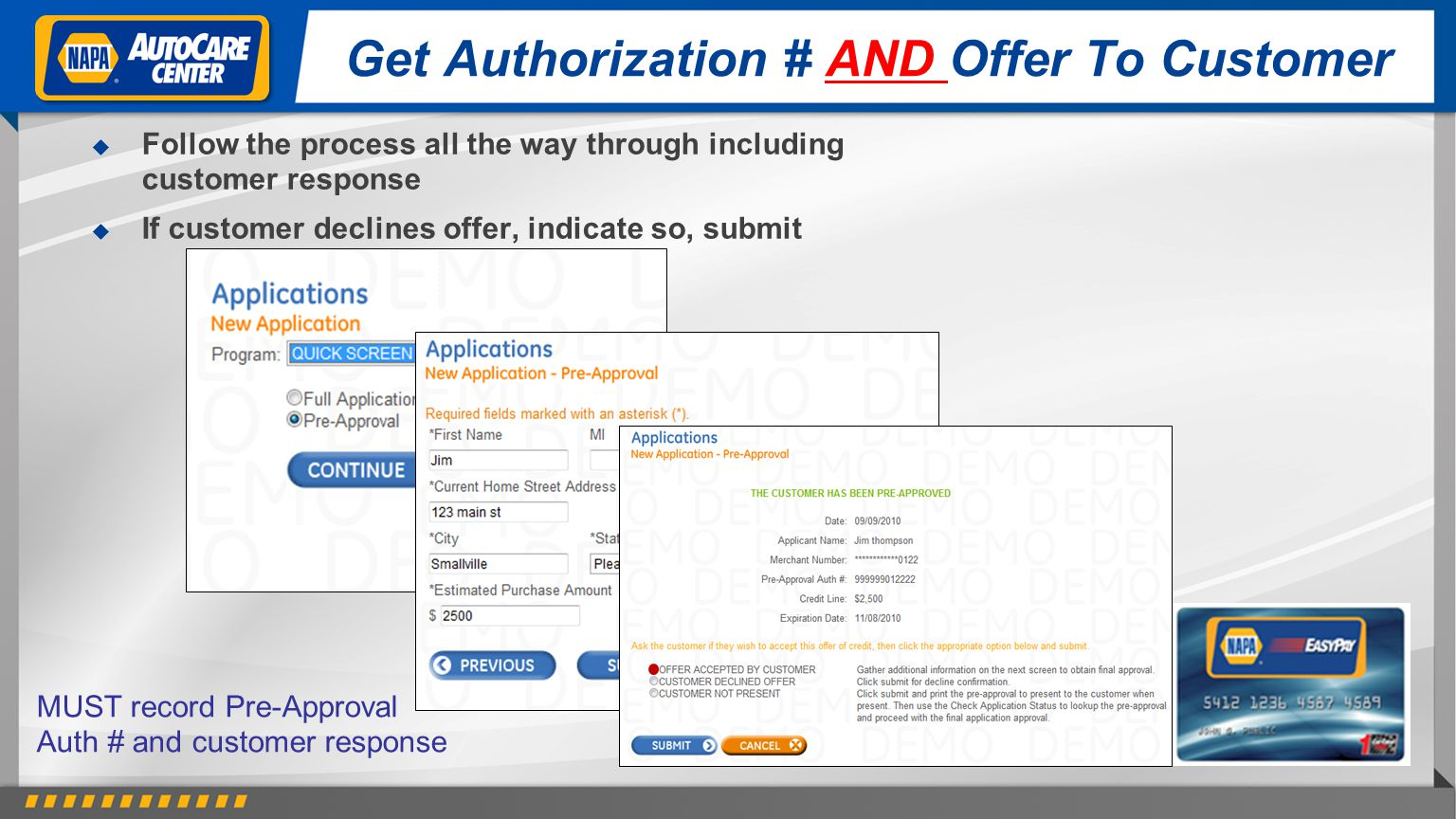Get Authorization # AND Offer To Customer
