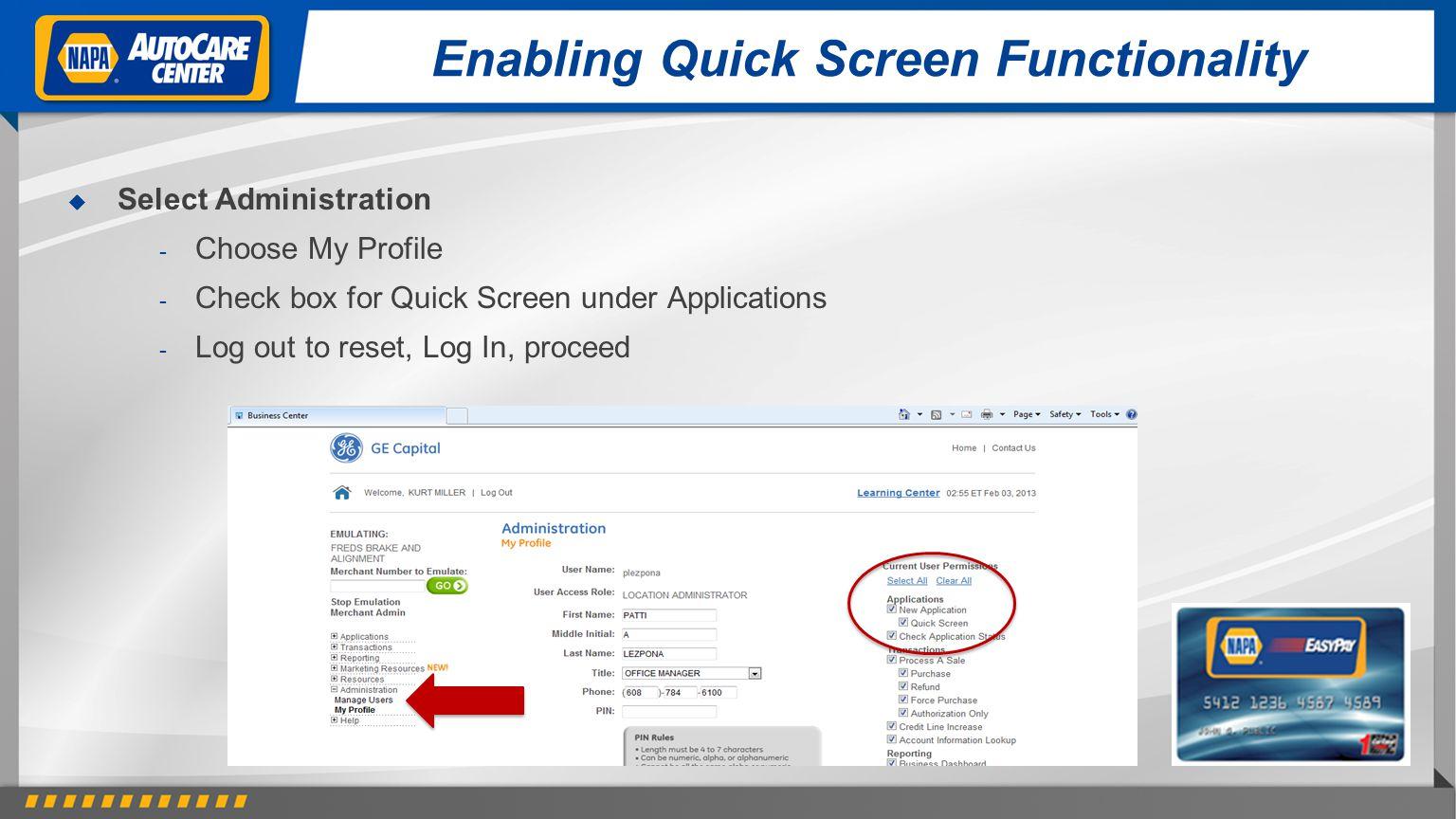 Enabling Quick Screen Functionality
