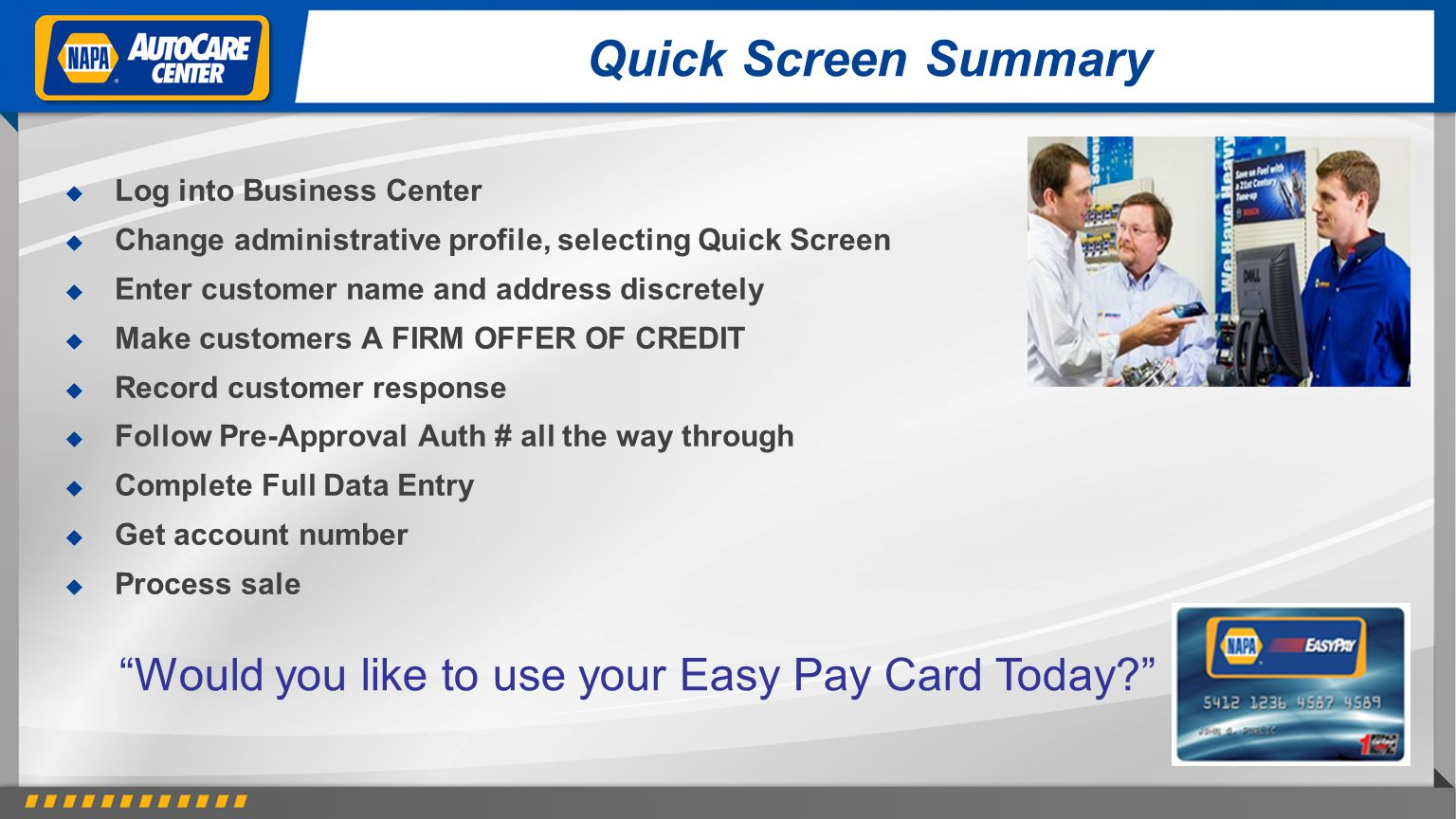 Would you like to use your Easy Pay Card Today