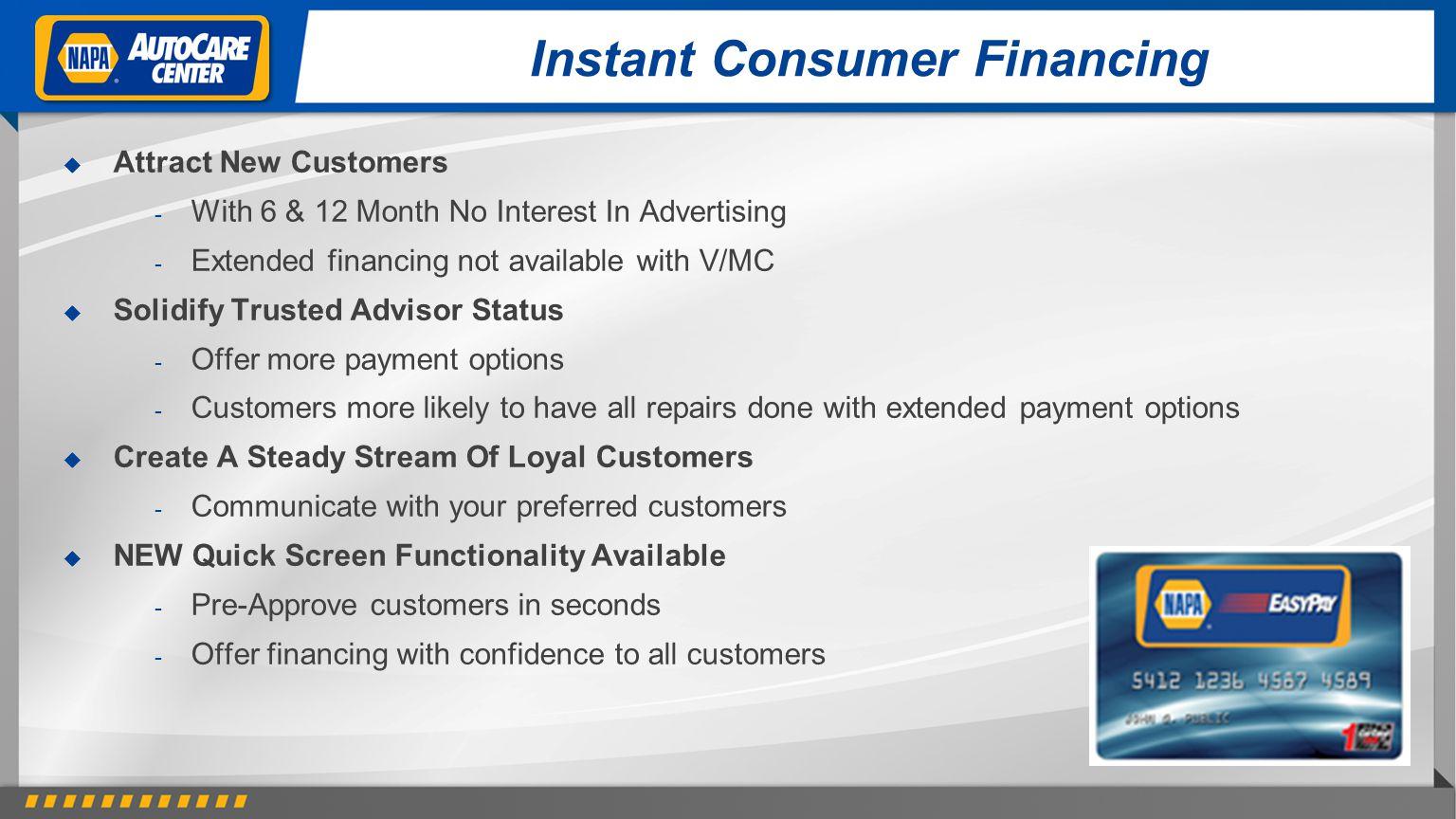 Instant Consumer Financing