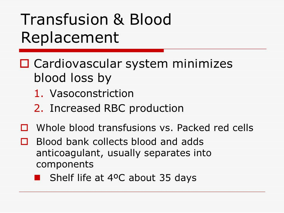 Transfusion & Blood Replacement