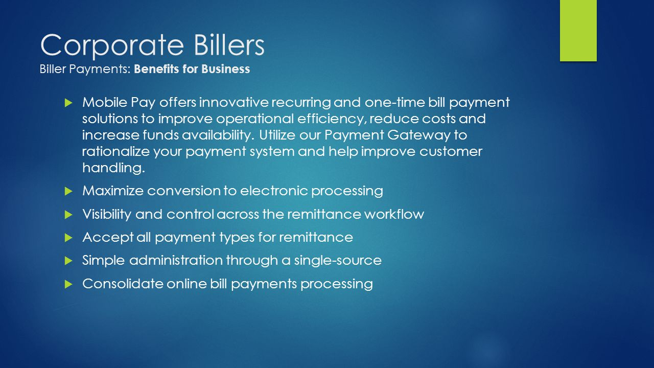 Corporate Billers Biller Payments: Benefits for Business