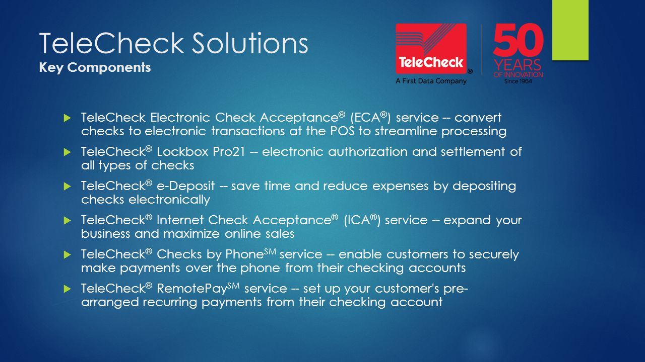 TeleCheck Solutions Key Components