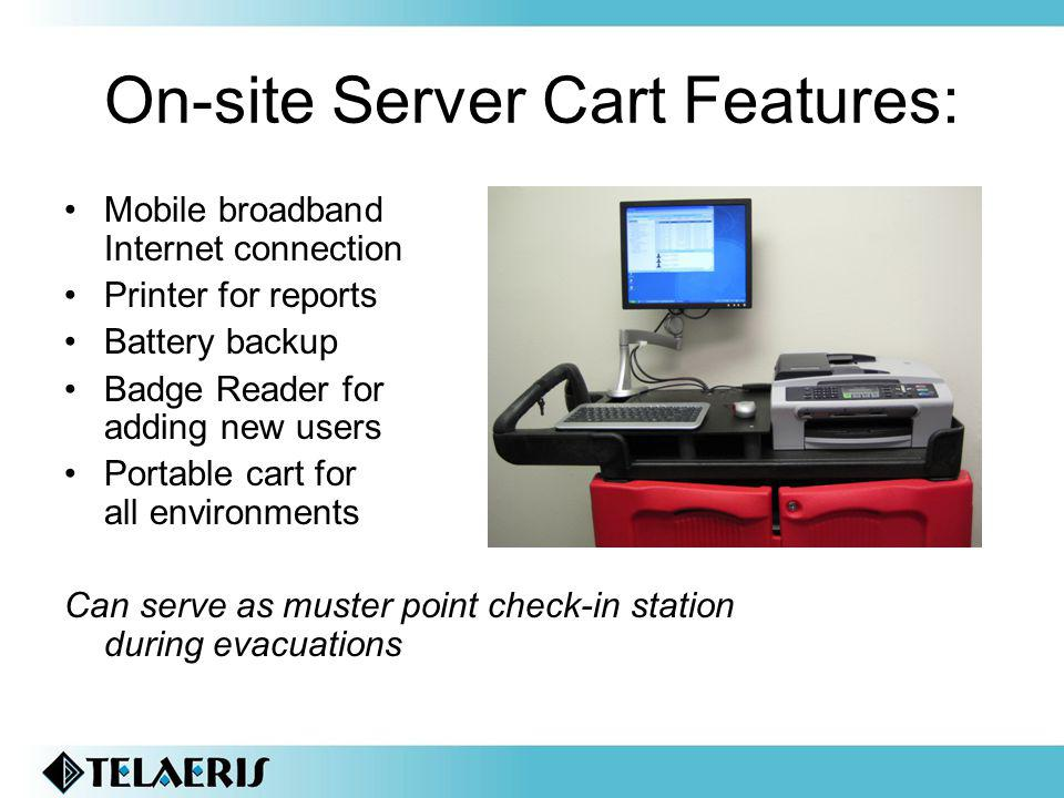 On-site Server Cart Features: