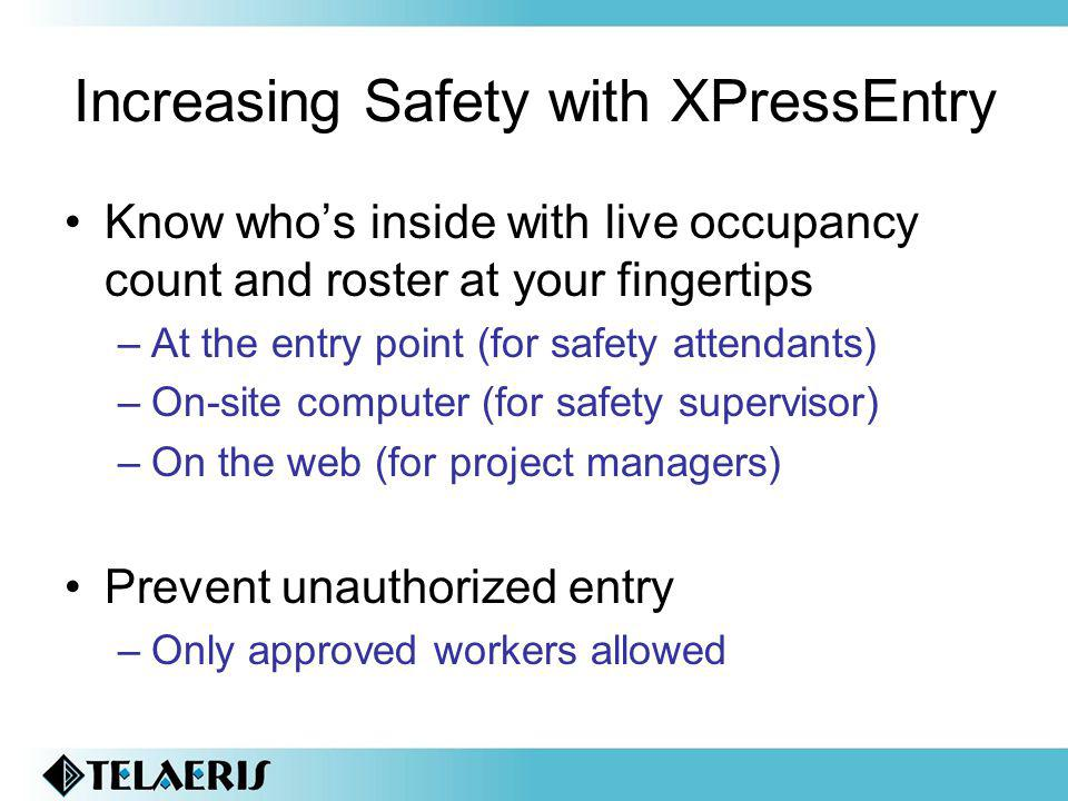 Increasing Safety with XPressEntry