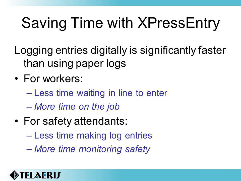 Saving Time with XPressEntry
