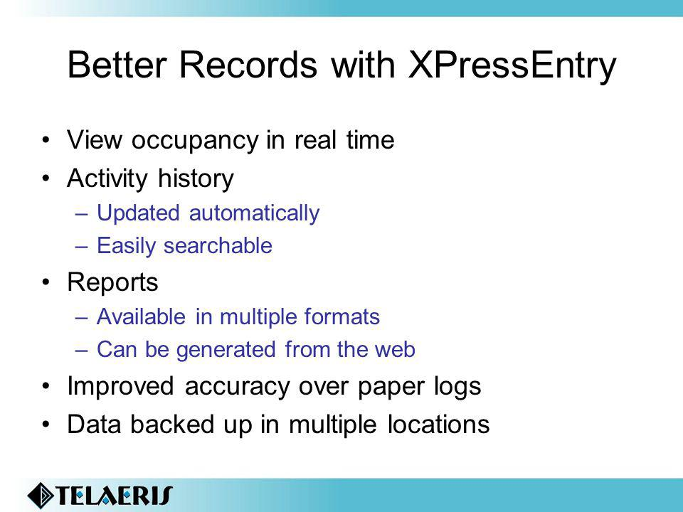 Better Records with XPressEntry